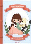 Mon carnet secret  Un amour de chien