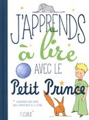 J'apprends à lire avec Le Petit Prince