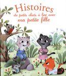 Histoires de petis chats à lire avec ma petite fille