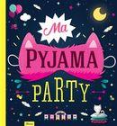 Ma pyjama party