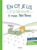 En CP, je lis et je découvre le voyage du Petit Prince