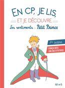 En CP, je lis et je découvre Les sentiments du Petit Prince
