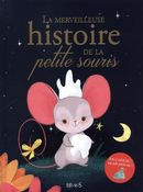 La merveilleuse histoire de la petite souris