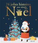 24 jolies histoires pour attendre Noël