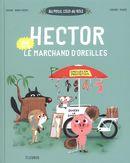 Hector et le marchand d'oreilles