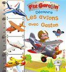 Les avions avec Gaston