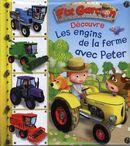 Les engins de la ferme avec Peter