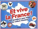 Et vive la France!