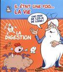 Il était une fois... la vie : La digestion