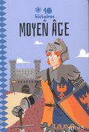 10 histoires de Moyen Age