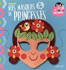 Mes masques de princesses à décorer