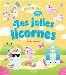 Les jolies licornes - Mes stickers Trop mignons