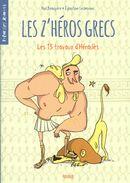 Les z'héros grecs 01 :  Les 13 travaux d'Héraclès