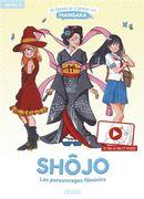Je dessine comme un mangaka 02 : Shôjo - Les personnages féminins