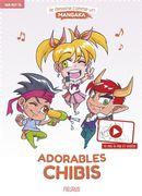 Je dessine comme un mangaka 04 : Adorables chibis