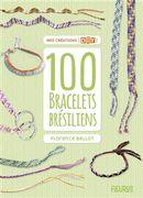 100 bracelets brésiliens