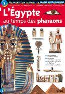L'Égypte Au Temps Des Pharaons