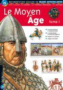 Le Moyen Âge Tome 1
