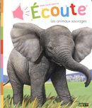 Ecoute les animaux sauvages