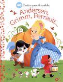 40 contes pour les petits Andersen, Grimm, Perrault...
