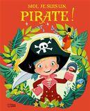 Moi, je suis un pirate!