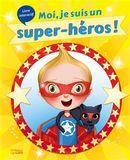 Moi, je suis un super-héros!