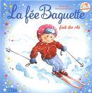 La fée Baguette fait du ski