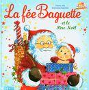 La fée Baguette et le Père Noël