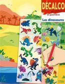 Les dinosaures : Décalco manies