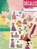 Les princesses : Décalco manies
