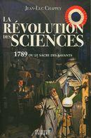 La révolution des sciences : 1789 ou le sacre des savants