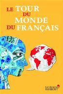 Le tour du monde du français