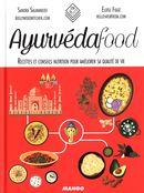 Ayurvéda food : Recettes et conseils nutrition pour améliorer sa qualité de vie