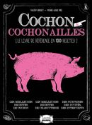 Cochon & cochonnailles : Tout l'art du lard!