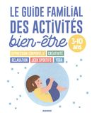 Le guide familial des activités bien-être