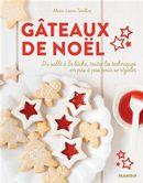 Gâteaux de Noël : Du sablé à la bûche, toutes les techniques en pas à pas pour se régaler