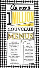1 million de nouveaux menus