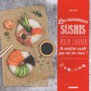 Nouveaux sushis pour libérer le maître sushi qui est en vous !