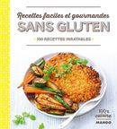 Recettes faciles et gourmandes sans gluten  100 recettes...