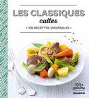 Les classiques cultes : 100 recettes inratables