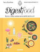 Digest food : Recettes et conseils nutrition pour un bien-être digestif au top