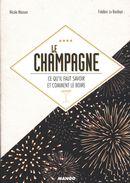 Le champagne : Ce qu'il faut savoir et comment le boire