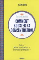 Comment booster sa concentration