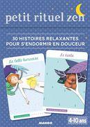 Petit rituel zen - 30 histoires relaxantes pour s'endormir en douceur