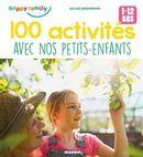 100 activités à faire avec nos petits-enfants