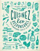 Cuisinez éco-responsable pour comprendre, agir et se régaler!