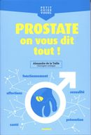 Prostate on vous dit tout!