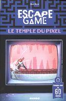 Escape game - Le Temple du pix