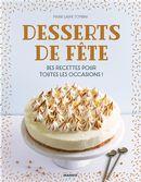 Desserts de fête : Des recettes pour toutes les occasions!