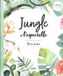 Jungle à l'aquarelle